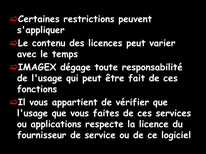 Certaines restrictions peuvent s'appliquer
