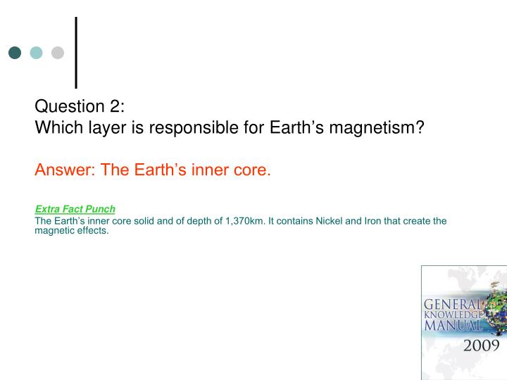 Question 2 which layer is responsible for earth s magnetism