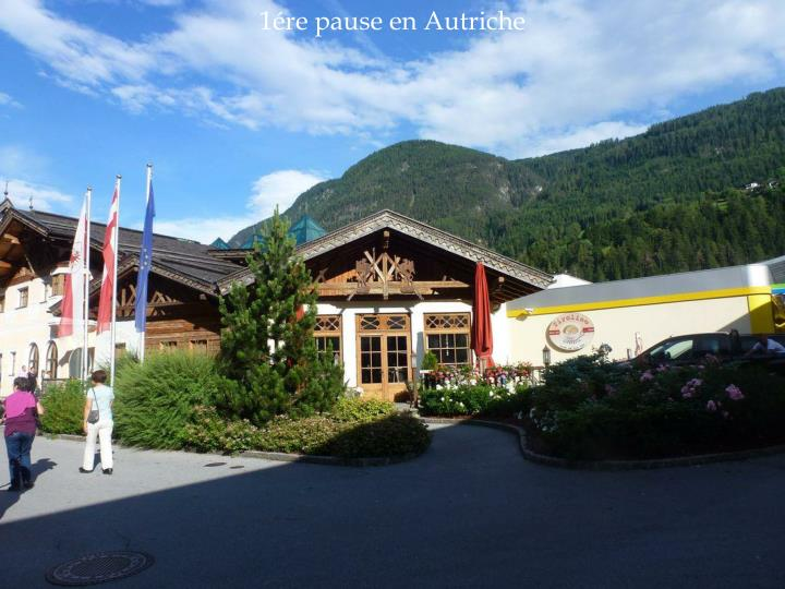 1ére pause en Autriche