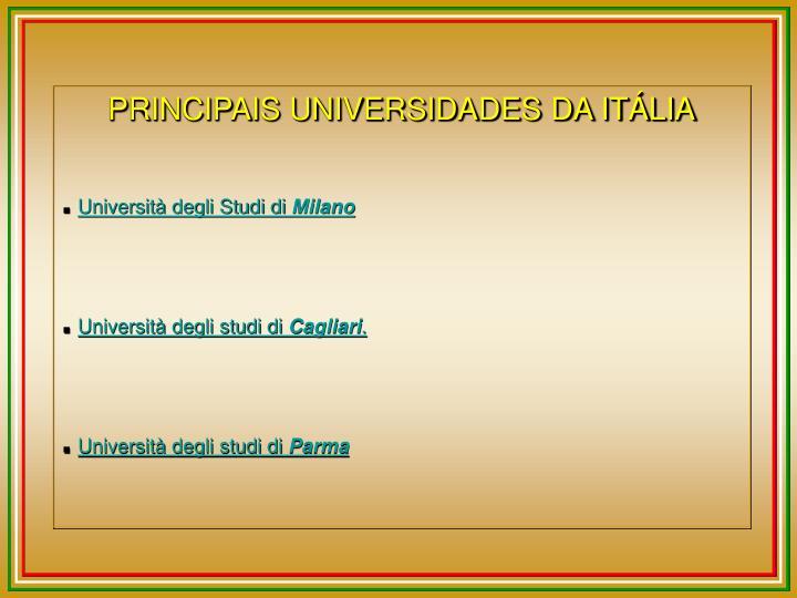 PRINCIPAIS UNIVERSIDADES DA ITÁLIA
