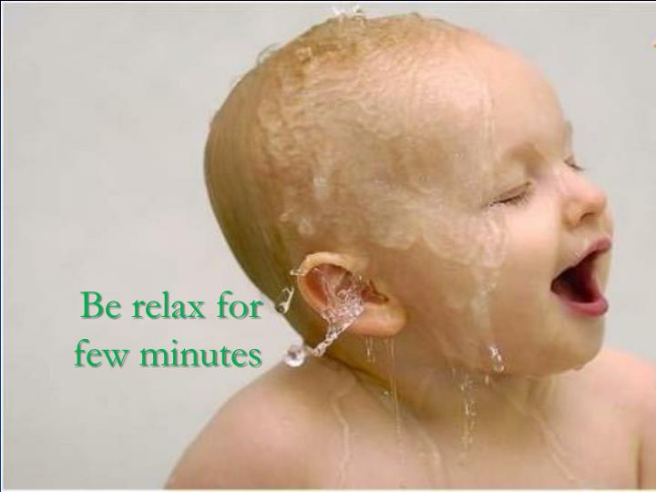 Be relax for