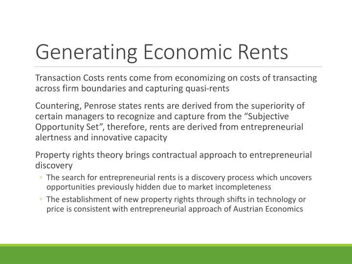 Generating Economic Rents