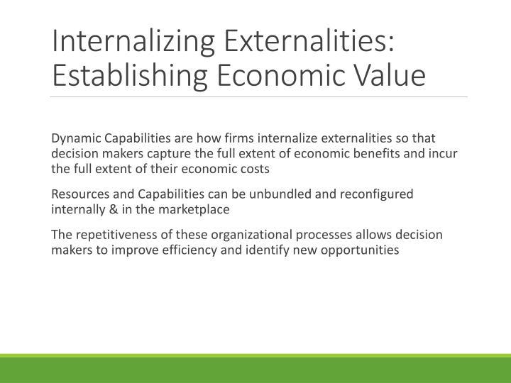 Internalizing Externalities: Establishing Economic Value