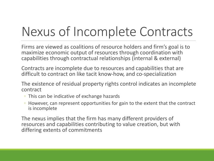 Nexus of Incomplete Contracts