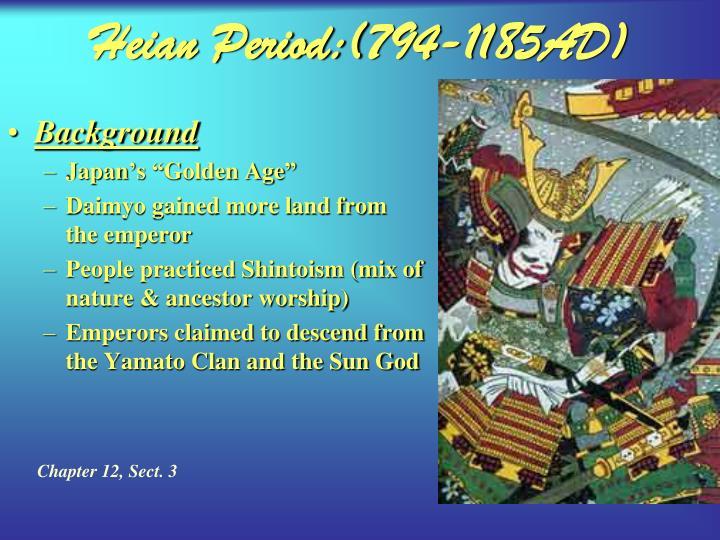 Heian Period:(794-1185AD)