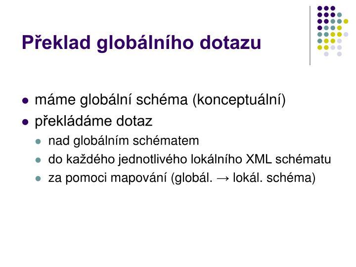 Překlad globálního dotazu
