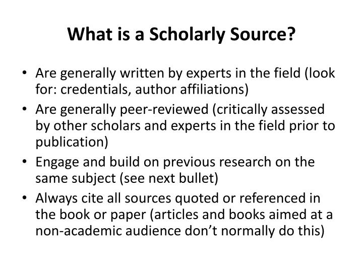 What is a Scholarly Source?