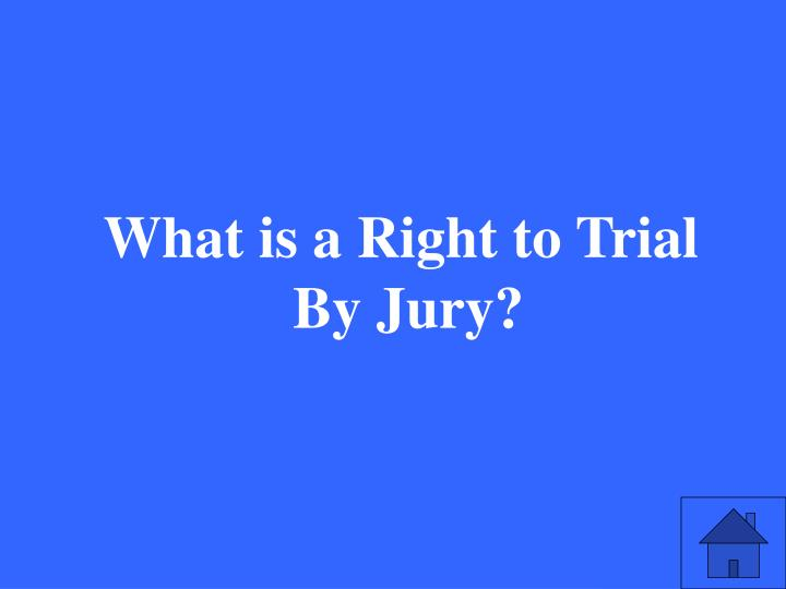 What is a Right to Trial