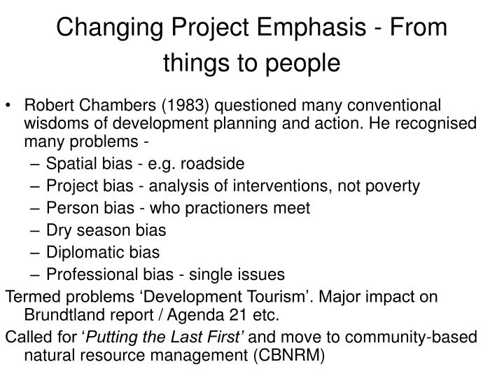 Changing Project Emphasis - From things to people