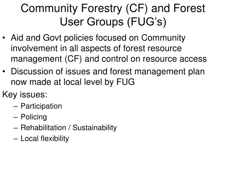 Community Forestry (CF) and Forest User Groups (FUG's)