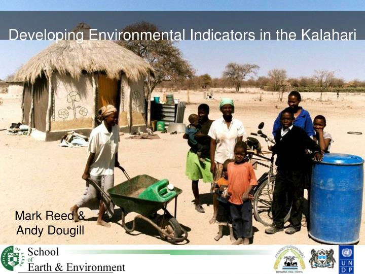Developing Environmental Indicators in the Kalahari
