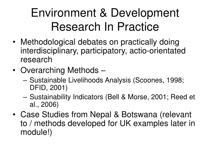Environment development research in practice