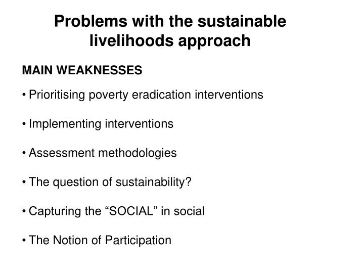 Problems with the sustainable livelihoods approach