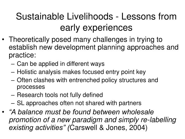 Sustainable Livelihoods - Lessons from early experiences