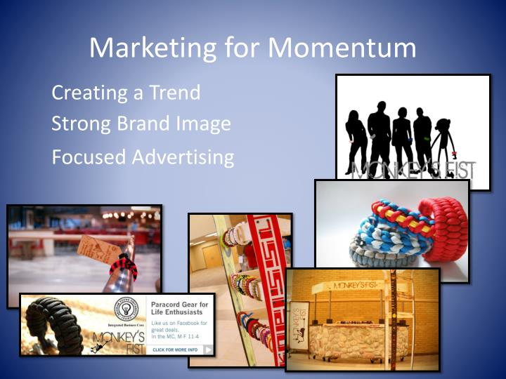 Marketing for Momentum