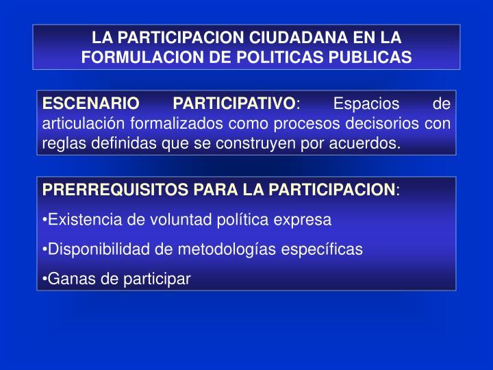 LA PARTICIPACION CIUDADANA EN LA FORMULACION DE POLITICAS PUBLICAS