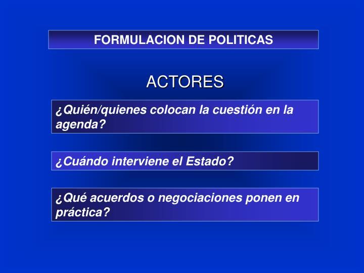 FORMULACION DE POLITICAS