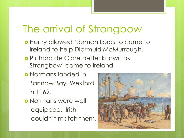 The arrival of Strongbow