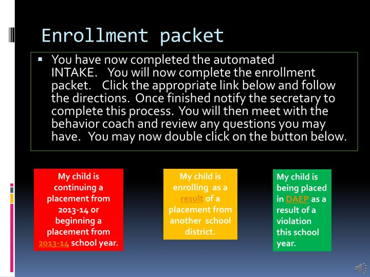 Enrollment packet