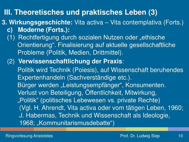 III. Theoretisches und praktisches Leben (3)