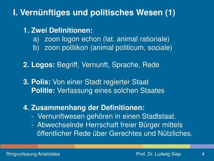 I. Vernünftiges und politisches Wesen (1)