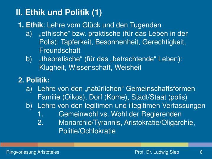 II. Ethik und Politik (1)