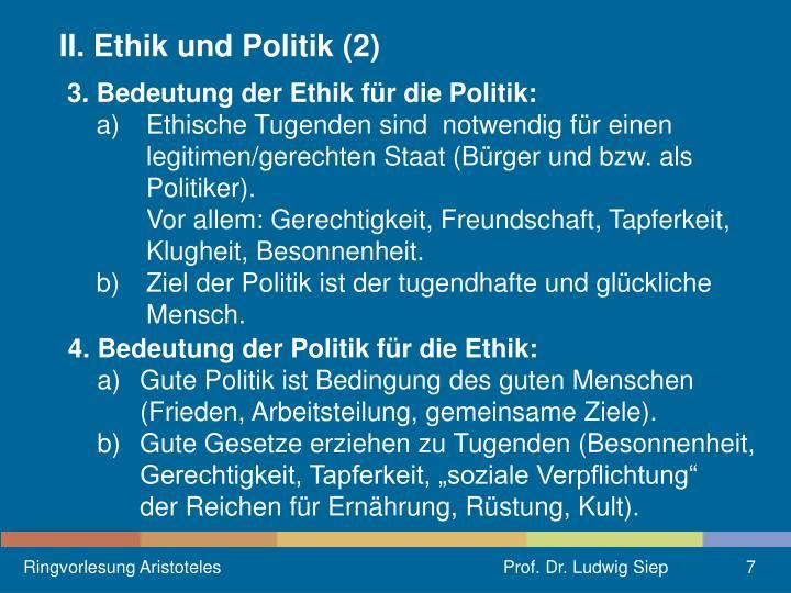II. Ethik und Politik (2)