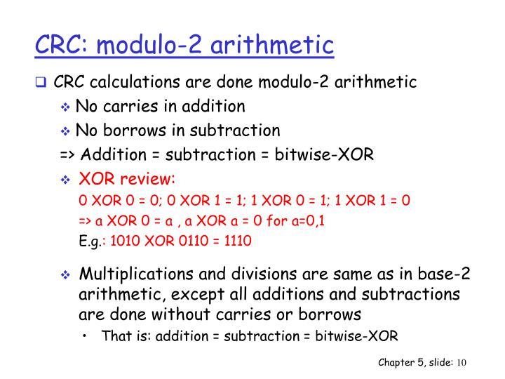 CRC: modulo-2 arithmetic