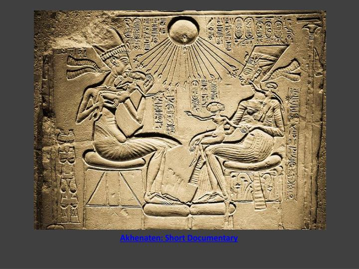 Akhenaten: Short Documentary