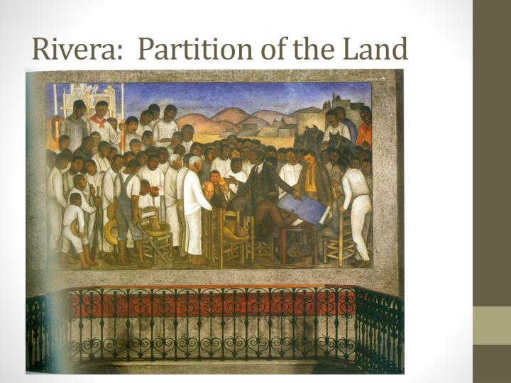 Rivera:  Partition of the Land