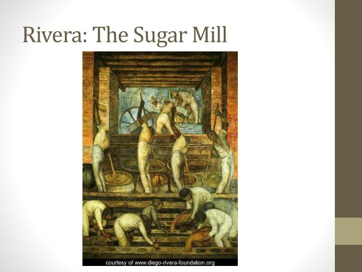 Rivera: The Sugar Mill