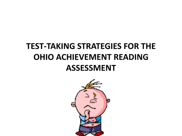 Test taking strategies for the ohio achievement reading assessment