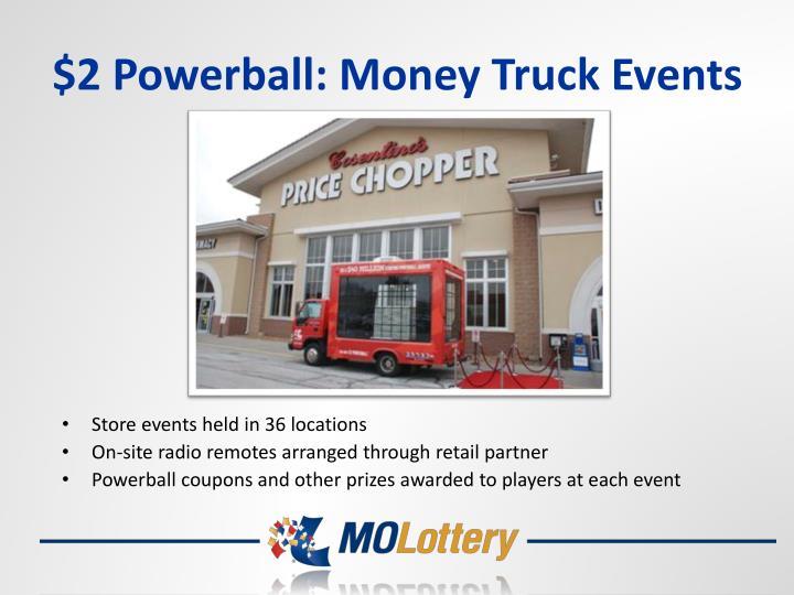 $2 Powerball: Money Truck Events