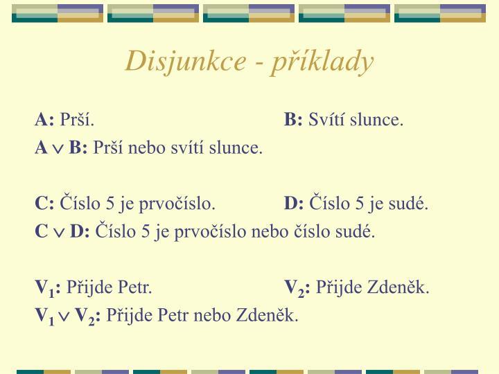 Disjunkce - příklady