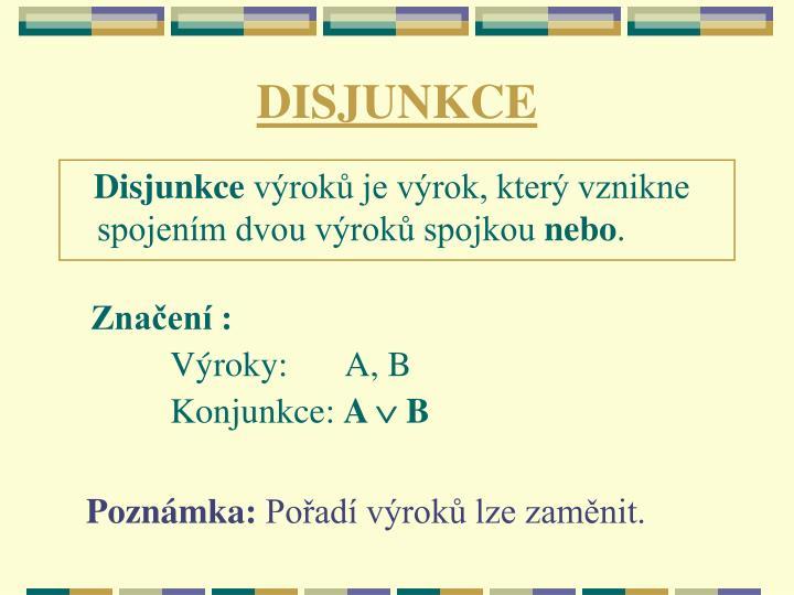 DISJUNKCE