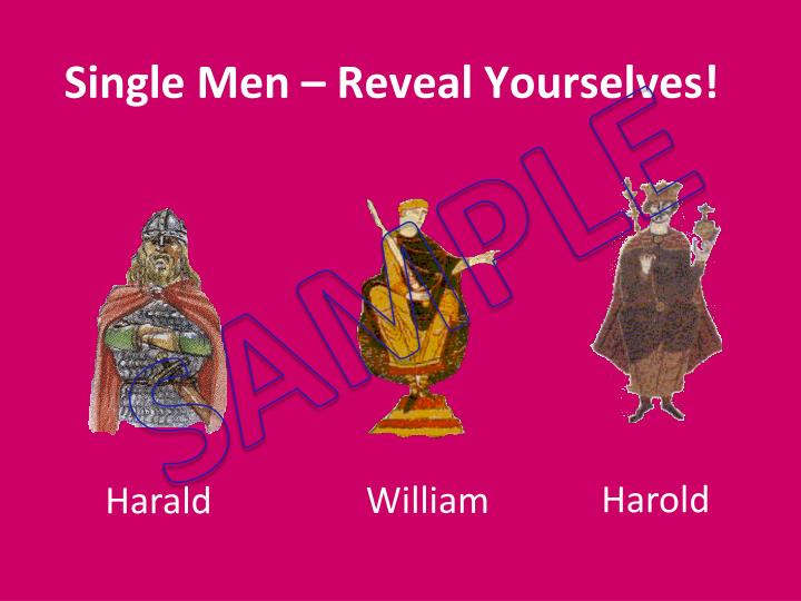 Single Men – Reveal Yourselves!