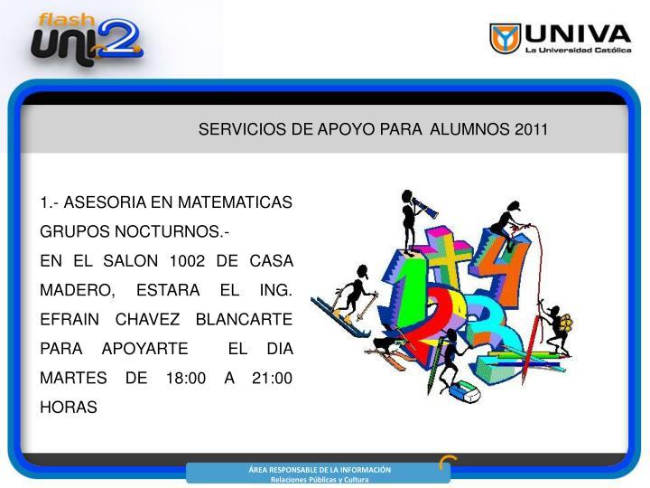 SERVICIOS DE APOYO PARA  ALUMNOS 2011