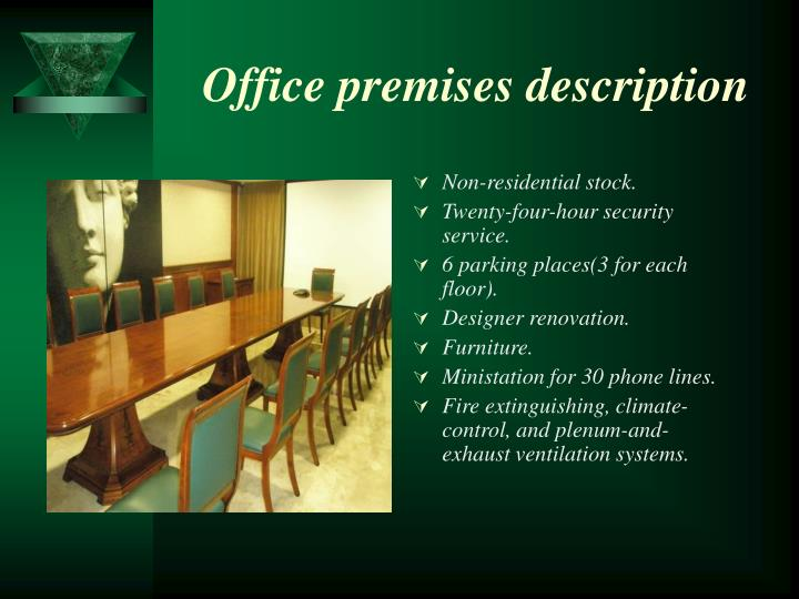 Office premises description
