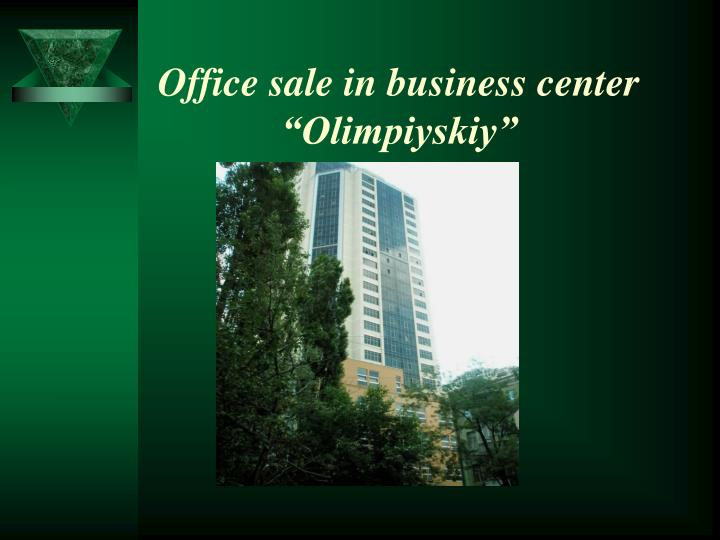 Office sale in business center olimpiyskiy