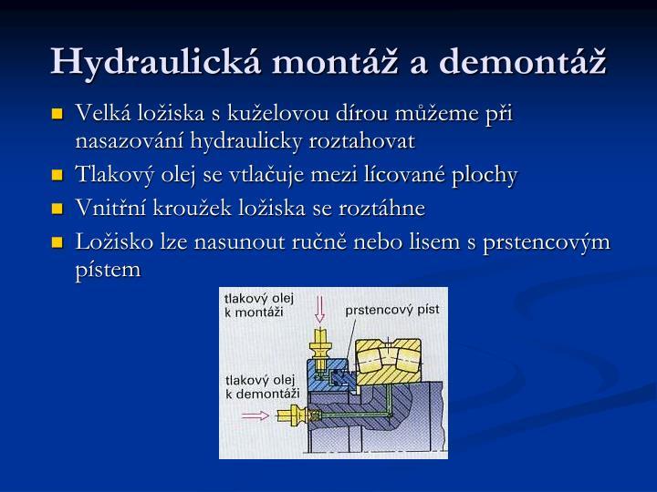 Hydraulická montáž a demontáž