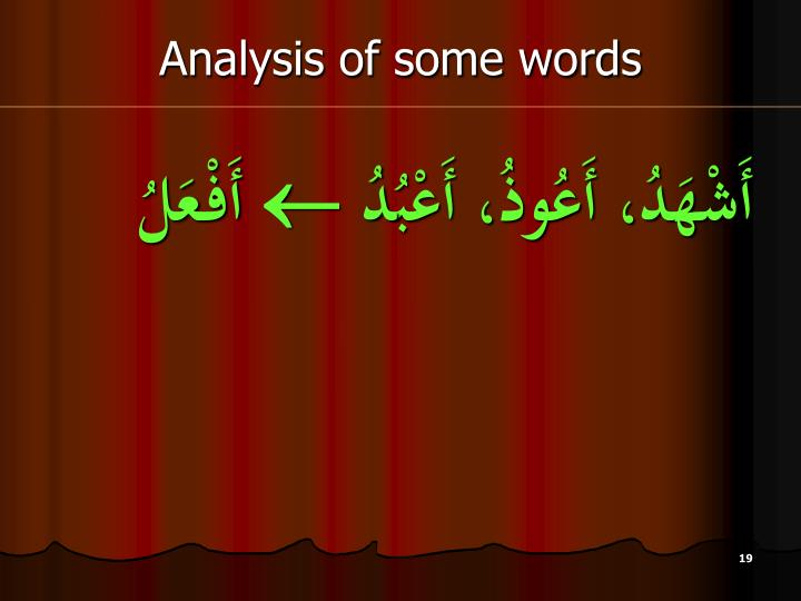Analysis of some words