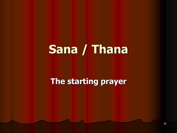 Sana / Thana