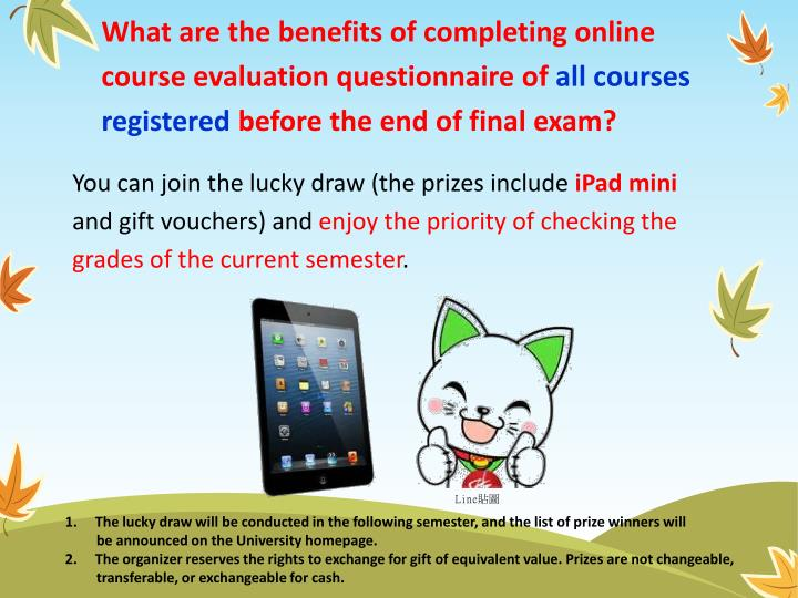 What are the benefits of completing online course evaluation questionnaire of