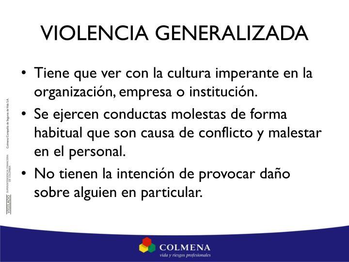 VIOLENCIA GENERALIZADA