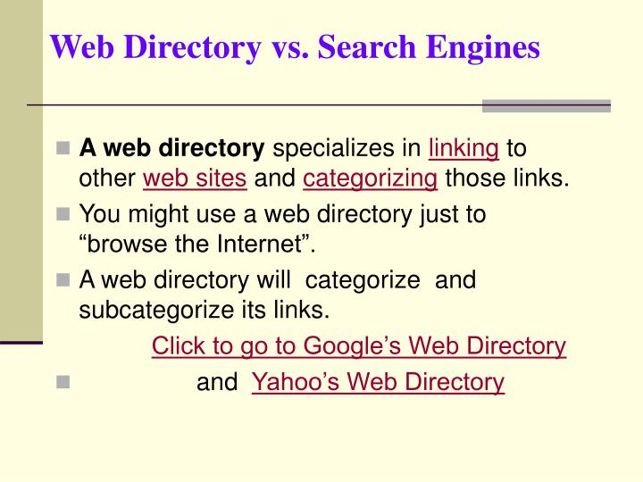 Web Directory vs. Search Engines