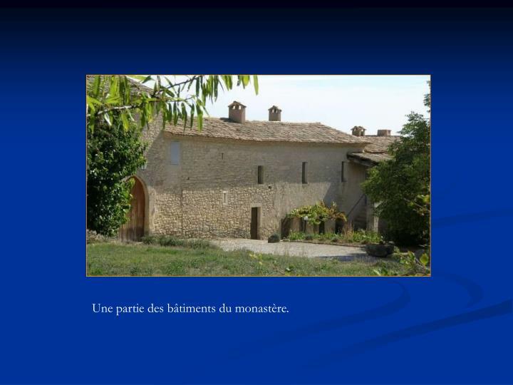 Une partie des bâtiments du monastère.