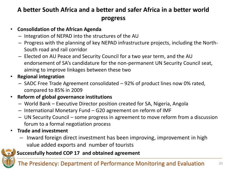 A better South Africa and a better and safer Africa in a better world progress