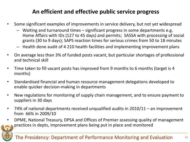 An efficient and effective public service progress