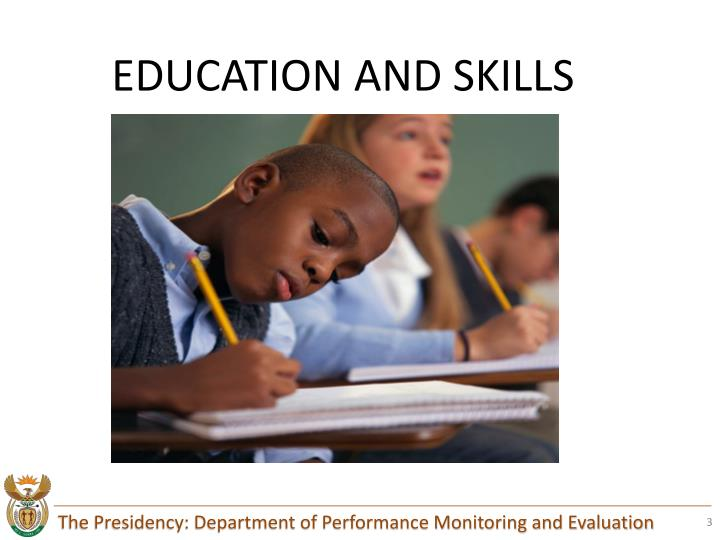 EDUCATION AND SKILLS