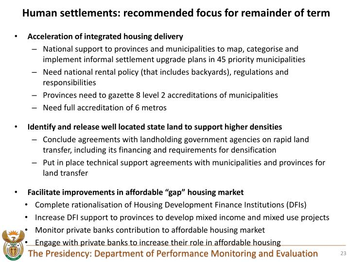 Human settlements: recommended focus for remainder of term